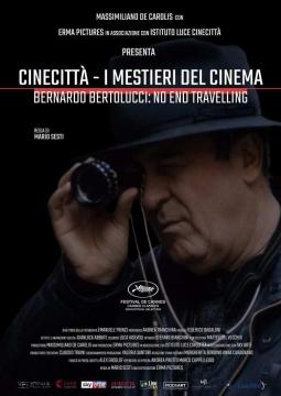 Бернардо Бертолуччи: Нескончаемое путешествие