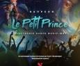 LE PETIT PRINCE ELECTRONIC DANCE MUSIC SHOW