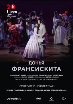 Liceu Opera Barсelona: Донья Франсискита