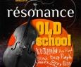 Résonance | Old School