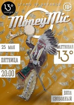 MONEY MIC